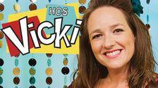 Hos Vicki