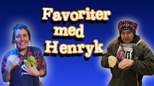Favoriter med Henryk