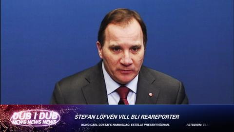 Statsminister Stefan vill bli REA-reporter