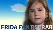Frida fantiserar