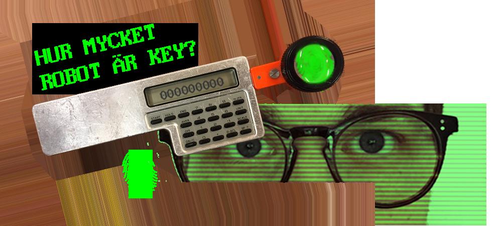 Hur mycket robot är Key?