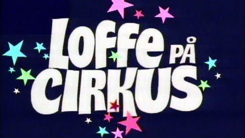 Loffe på Cirkus
