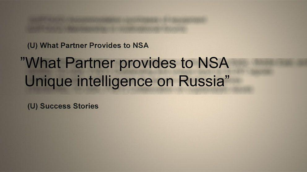 """Utdrag ur de NSA-dokument som SVT har tagit del av. Under rubriken """"WHAT Partner provides to NSA"""" (Vad partnern (Sverige) förser NSA med) Står det """"Unique intelligence on Russia"""". (unik underrättelse om Ryssland)."""