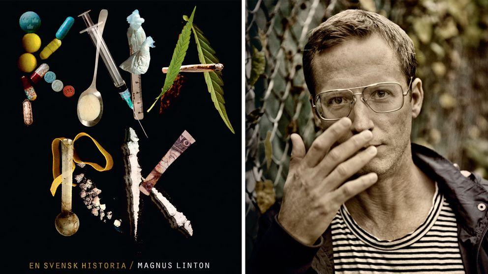 """Magnus Lintons bok """"Knark – en svensk historia"""" handlar om en narkotikapolitisk idés uppgång och fall."""