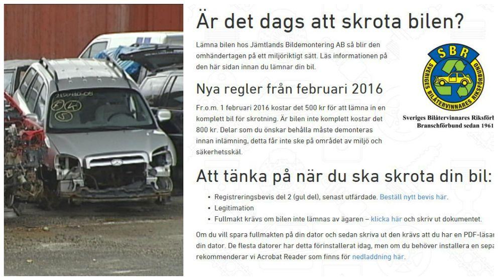 Jämtlands Bildemontering skriver på sin hemsida att det kostar att skrota bilen, men uppgiften är fel säger de.