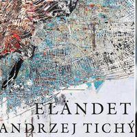"""Kulturnyheternas litteraturkritiker Ingrid Elam recenserar """"Eländet"""" av Andrzej Tichý."""