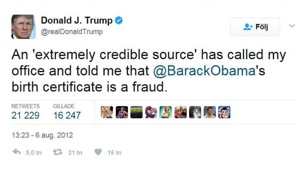 Donald Trump skrev att en extremt trovärdig källa sagt att Barack Obamas födelsebevis var falskt.