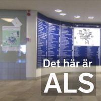 """sjukhuskorridor, grafik över: """"Det här är ALS"""""""