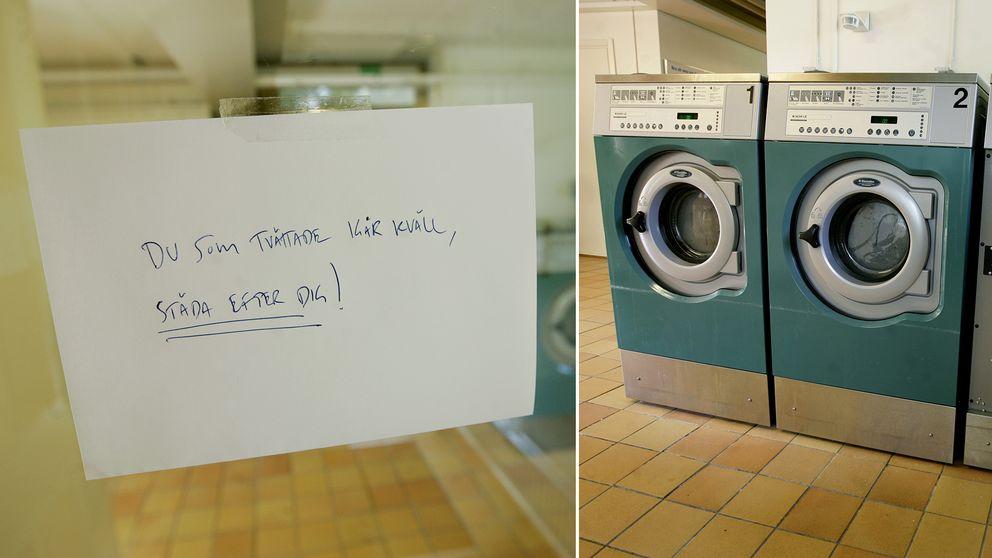 """En arg lapp i tvättstugan som lyder: """"Du som tvättade i går kväll städa efter dig!""""."""