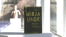 Recension av Mirja Unges roman Jag går och lever