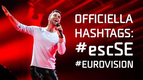 Måns Zelmerlöw samt Officiella hashtags för Eurovision 2016.