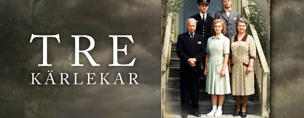 Tre Kärlekar - svensk dramaserie av Lars Molin.