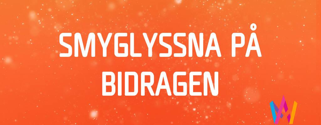 Smyglyssna på bidragen i Melodifestivalen 2021.