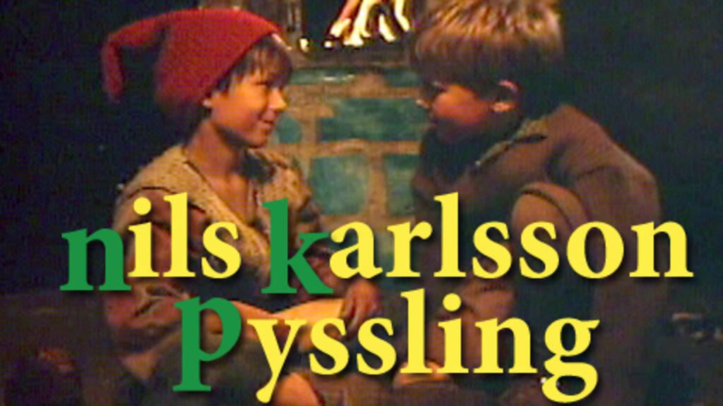 Nils Karlsson Pyssling | SVT Play