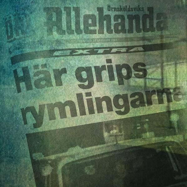 faksimil från Örnsköldsviks Allehanda och övervakningsbilder från fritagningen på Kumlafängelset.