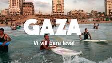 Dox: Gaza – vi vill bara leva!