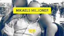 Mikales miljoner – Uppdrag granskning