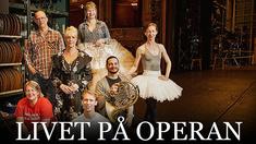Livet på Operan.