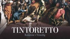 Tintoretto, konstnär i Venedig.