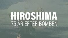 Den 6 augusti 1945 blev den japanska staden Hiroshima mål för den första atombomb som använts i krig.