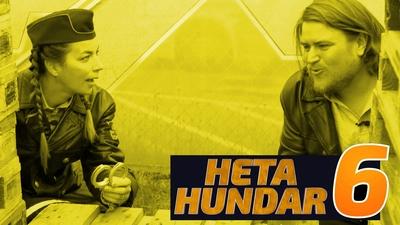 Heta Hundar 6
