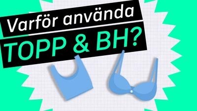 2. Måste man använda topp eller bh?