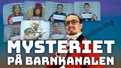 Mysteriet på Barnkanalen