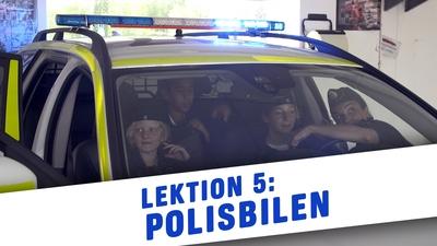 6. Lektion 5: Polisbilen