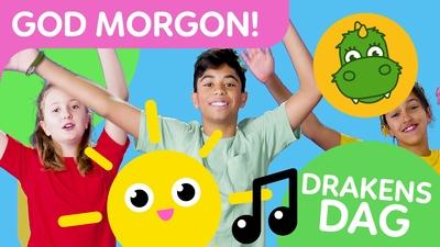 Drakens dag: God morgon-sången