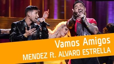 Mendez feat. Alvaro Estrella - Vamos amigos