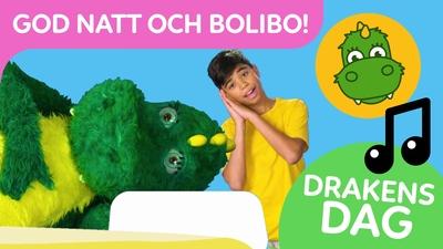 Drakens dag: God natt och Bolibo