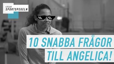 Angelica Bengtsson svarar på 10 frågor!