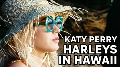 Katy Perry - Harleys in Hawaii