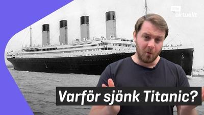 Lilla luskar: Hur sjönk Titanic?