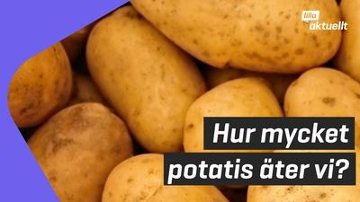 Lilla luskar: Hur mycket potatis äter vi?
