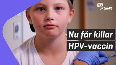 Nu erbjuds killar HPV-vaccin