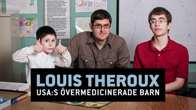 Louis Theroux: USA:s övermedicinerade barn?