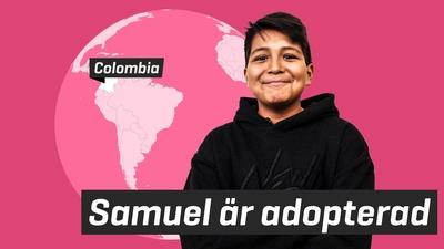 Samuel är adopterad