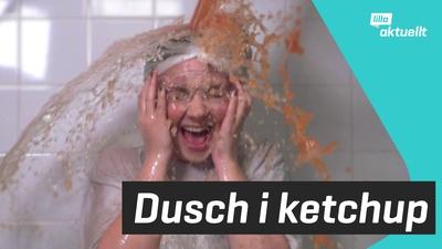 Lizette duschar i ketchup!