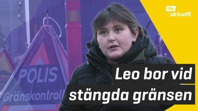 Leo bor nära norska gränsen