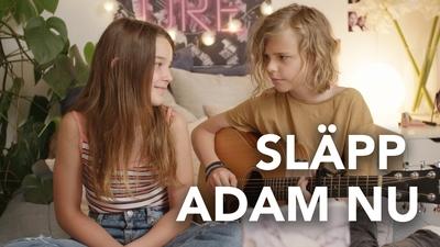 Släpp Adam nu!