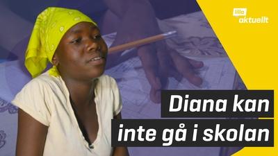 Diana kan inte gå i skolan