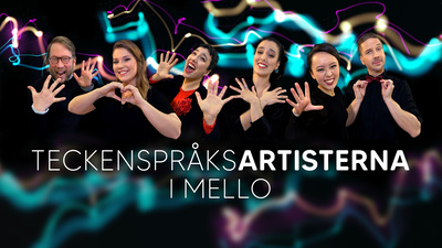 Teckenspråksartisterna i Mello