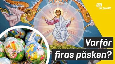 Varför firas påsk?