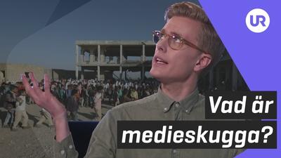 Vad är medieskugga?