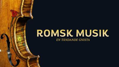 Romsk musik - en tändande gnista.