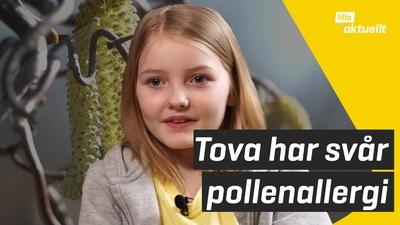 Tova har svår pollenallergi