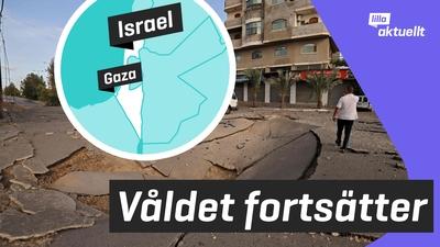 Våldsamheter i Gaza och Israel