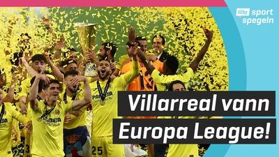 Villarreal Europa League-mästare efter GALET straffdrama