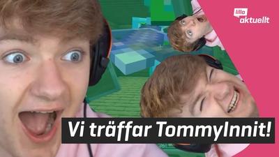 Vi träffar TommyInnit